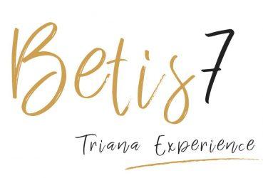 betis7 Triana Experience